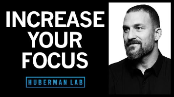 INCREASE  YOUR  FOCUS  HUBERMAN LAB